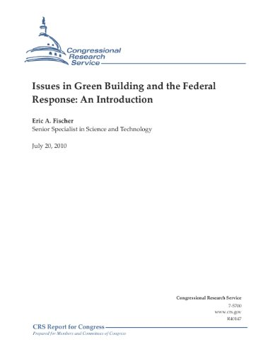 Issues in Green Building and the Federal Response: An Introduction