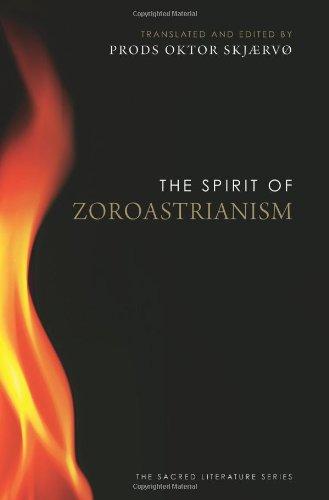The Spirit of Zoroastrianism (Sacred Literature Series)