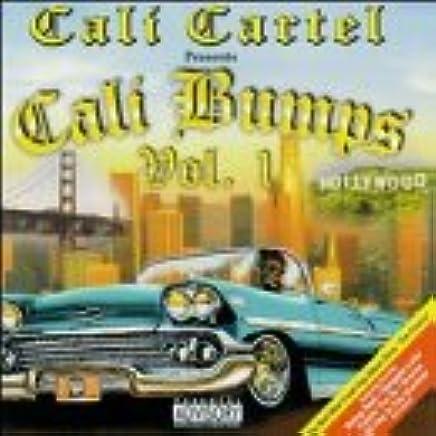 Cali Cartel - Cali Bumps Vol 01 - Amazon.com Music