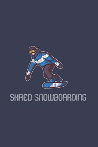 Shred Snowboarding: Vintage Retro Snowboard 2021 Planner | Weekly & Monthly Pocket Calendar | 6x9 Softcover Organizer | For Snowboarding, Carving And Freestyle Fan