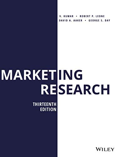 Compare Textbook Prices for Marketing Research, Thirteenth Edition  ISBN 9781119497639 by Aaker, David A.