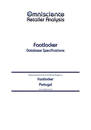 Footlocker - Portugal: Retailer Analysis Database Specifications (Omniscience Retailer Analysis - Portugal Book 37098) (English Edition)