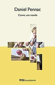 Como una novela: 24 par Daniel Pennac