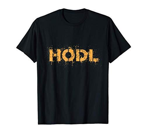 HODL - Bitcoin Fan Krypto Freak Kryptowährung Halten T-Shirt