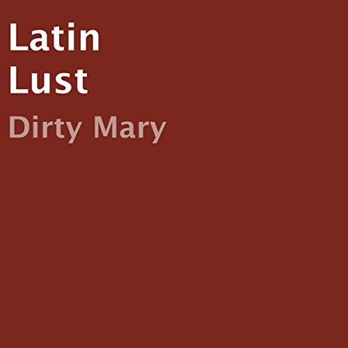 Latin Lust audiobook cover art
