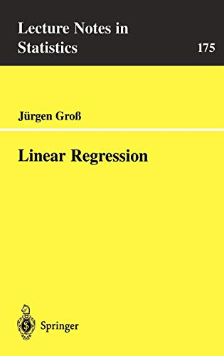 Linear Regression (Lecture Notes in Statistics (175), Band 175)