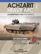 IDF ACHZARIT Israel Defense Forces armored personnel carriers ACHZARIT HEAVY APC IDF ARMOR SERIES No.8