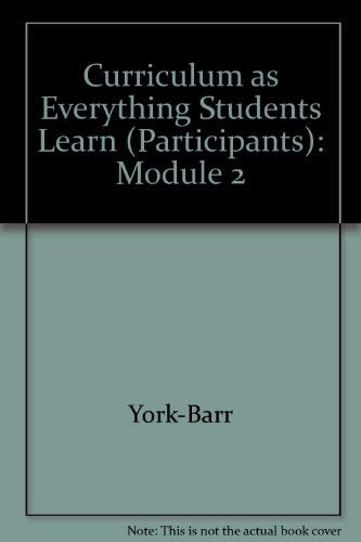 Curriculum as Everything Students Learn (Participants): Module 2