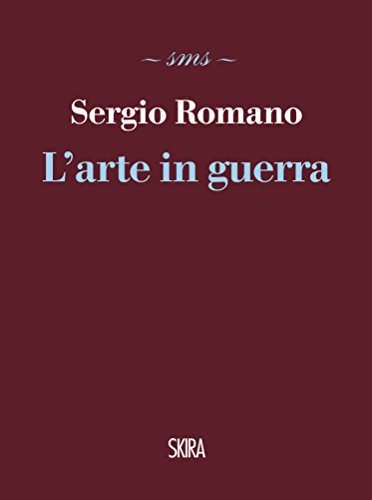 L'arte in guerra eBook: Romano, Sergio: Amazon.it: Kindle Store