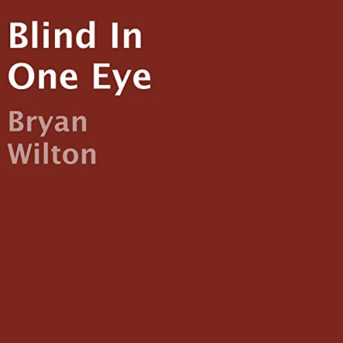 Blind in One Eye audiobook cover art