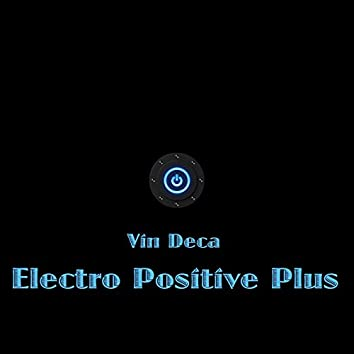 Electro Positive Plus