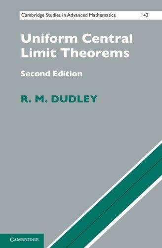 Uniform Central Limit Theorems (Cambridge Studies in Advanced Mathematics Book 142) (English Edition)