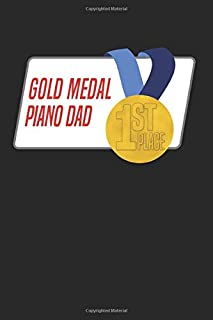 Gold Medal Piano Dad: Blank Lined Journal