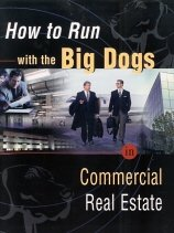How to Run with the Big Dogs in Commercial Real Estate (Top Dogs, 1 Book only.)