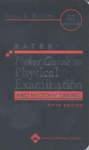 Bates' Pocket Guide to Physical Examination and History Taking (Professional Guide Series)