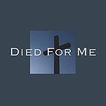 Died For Me (feat. Dj)