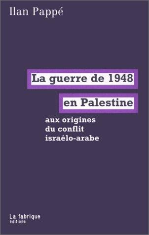 La guerre de 1948 en Palestine