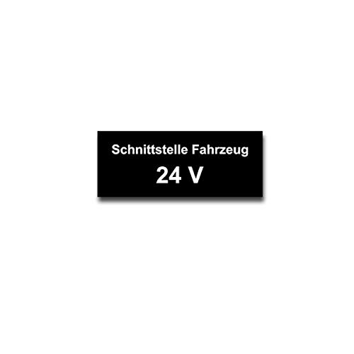Schnittstelle Fahrzeug 24V Bundeswehr Funk Aufkleber Volt 6x2,4cm#A4271