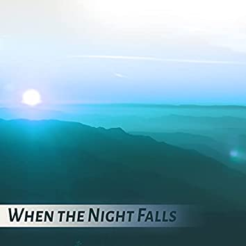 When the Night Falls - Restful Sleep, Sounds of Silence, Sweet Dreams with Soothing Music