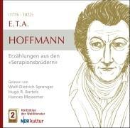 E.T.A. Hoffmann - Erzählungen aus den Serapionsbrüdern