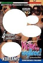 Vicine...Vogliose! - Nearby...Whores (Xdreams & ATV) [DVD]