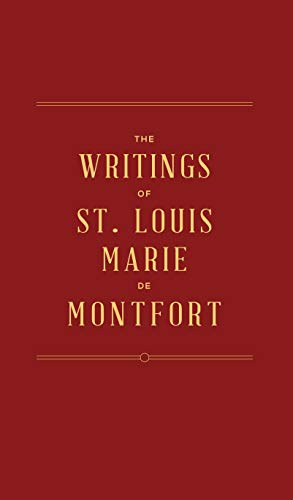 The Writings of St. Louis Marie de Montfort