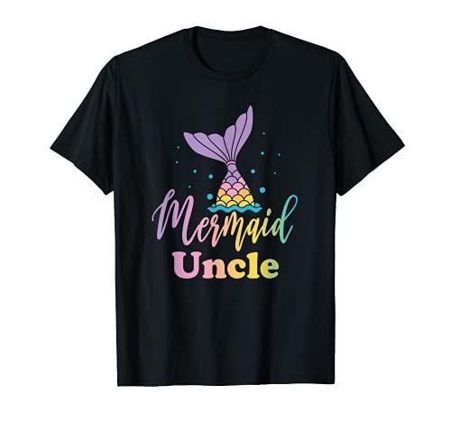 Mermaid Uncle Funny Birthday Girl Princess Party Matching T-Shirt