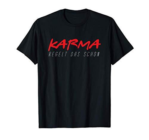 Karma Bumerang Rache Schicksal Gerechtigkeit Zen Geschenk T-Shirt