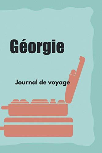 Géorgie Journal de voyage: Le cadeau pour en Géorgie voyage | Listes de contrôle | Journal de vacances, année à l'étranger, au pair, échange d'étudiants, voyage dans le monde à remplir