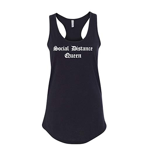Social Distance Queen Quarantine Pandemic Funny Ladies Printed Next Level Brand Sleeveless Racerback Tank Top Black
