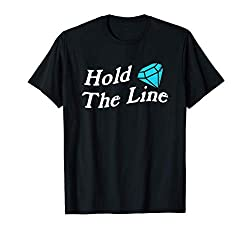 Hold The Line - Wall Street Stocks - Game Stonks Bets Memes T-Shirt