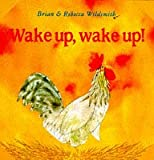 Wake Up, Wake Up! (What Next Books)