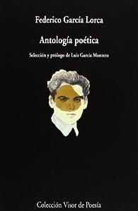 Antología Poética: Selección Luis García Montero: 836 par Federico García Lorca