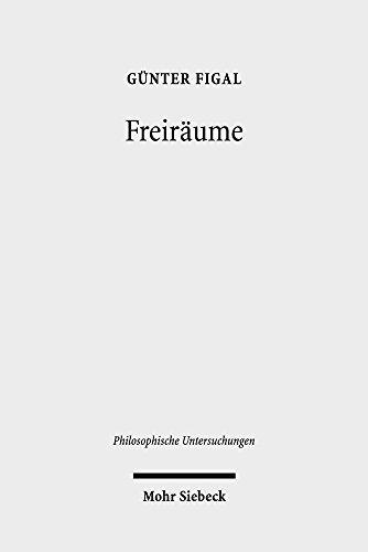 Freiräume: Phänomenologie und Hermeneutik: Phnomenologie und Hermeneutik (Philosophische Untersuchungen, Band 44)