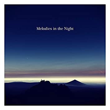Melodies in the Night