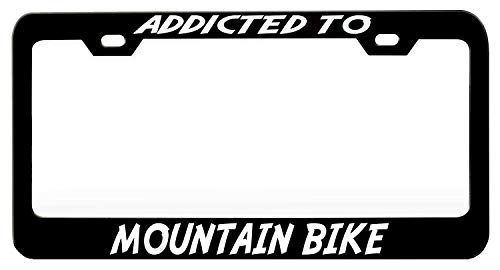 JUCHen Addicted to Mountain Bike Metal License Plate Car Decoration- License Plate Frame Tag(12X6)
