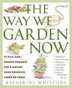 Way Garden Now Pick Choose