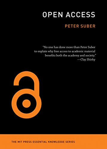 Open Access (The MIT Press Essential Knowledge series)