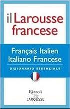 Il Larousse francese. Francese-italiano; italiano-francese. Dizionario essenziale