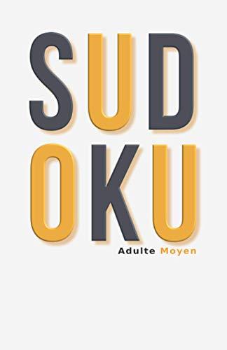 Sudoku Adulte Moyen: Sudoku Moyen 600 Grilles de Poche Puzzle Pour Se Détendre & Se Relaxer Niveau Intermédiaire Médian Cahier d'Activité Adulte Livre ... & Homme Collection Automne Série Octobre