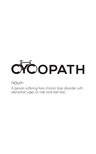 Cycopath: Cycopath Notebook - Humorous Funny Bicycle Cyclist Term Definition Humor Doodle Diary Book Gift For Mountain Bikers, Cycling Fanatics Riders ... Who Love To Bike And Ride Their Bicycles