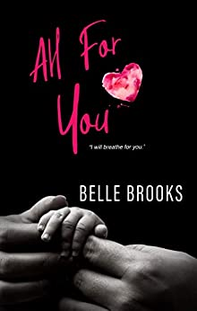 All for You: A Standalone Novel (Beautiful You Series Book 1) by [Belle Brooks, Lauren Clarke]