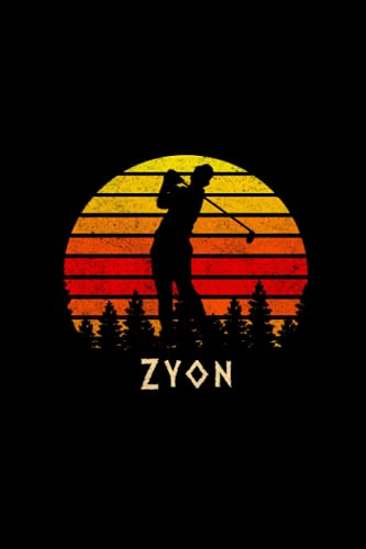 Zyon Name Gift Personalized Golf Notebook Planner, Checklist Journal for Sport Lovers: Agenda, Daily Organizer, 5.24 x 22.86 cm, Mom, 6x9 inch, Homeschool, Over 110 Pages, Diary, Passion, A5
