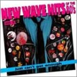 Just Can't Get Enough: New Wave Hits Of The '80s, Vol. 5
