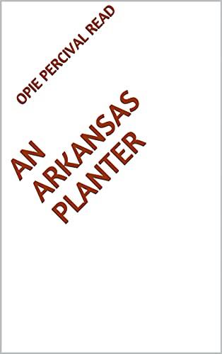 An Arkansas Planter (English Edition)