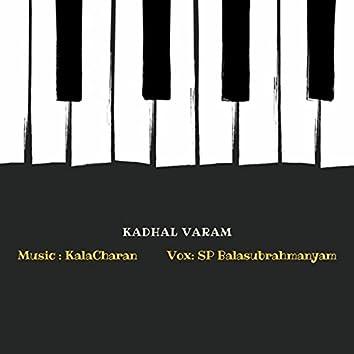 Kadhal Varam (feat. S. P. Balasubrahmanyam)