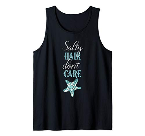 Salty Hair Don't Care Funny Beach Hair Teal Starfish Summer Tank Top