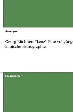 """Progression eines geistigen Verfalls - Schizophrenie in Georg Büchners """"Lenz"""" (German Edition)"""