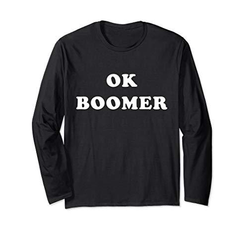 OK Boomer Funny Generation Z Millennial Gen X Langarmshirt