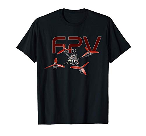 FPV Pilot Freestyle Drone Racer Drone Racing Quadcopter T-Shirt